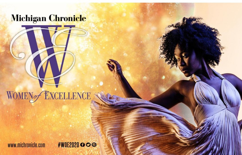 The Michigan Chronicle: 2020 Michigan Chronicle Women of Excellence Announced | Women of Excellence